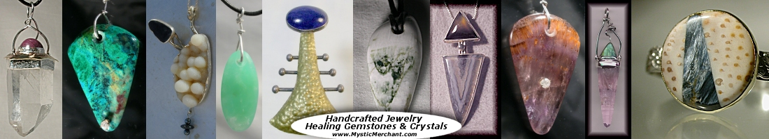 Jewelry Handcrafted and custom, GemStones, Gems, stones, Heart Healing Beauty �,    One of a Kind custom & jewelry, healing gemstones, Talisman quartz crystals, Agates, Pietersite,   opal, Handcrafted and custom jewelry, GemStones, Gems, stones, Quartz Crystals,   One of a Kind custom jewelry, healing gemstones, quartz crystals, Pietersite,   opal, one of a kind gifts and presents, holiday Day Gifts, Birthday, healing gemstones and crystals, lapidary, gold, 14k, 18k, 22k, sterling silver, rare agates, quartz crystals, fire agates, opal, jasper, sapphire, ruby, emerald, moldavite, sugilite, pietersite, spectrolite, tanzanite.